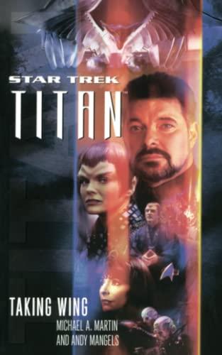 9781476711058: Titan #1: Taking Wing (Star Trek: The Next Generation)