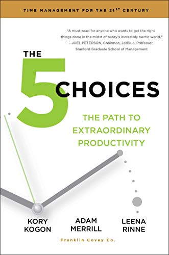 9781476711713: The 5 Choices: The Path to Extraordinary Productivity