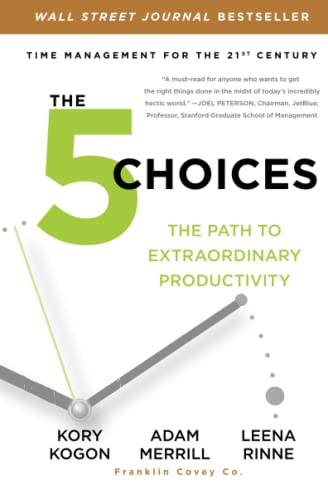 9781476711829: The 5 Choices: The Path to Extraordinary Productivity