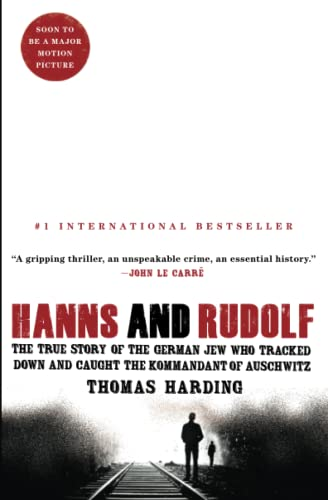 9781476711850: Hanns and Rudolf: The True Story of the German Jew Who Tracked Down and Caught the Kommandant of Auschwitz