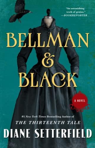 9781476711997: Bellman & Black: A Novel