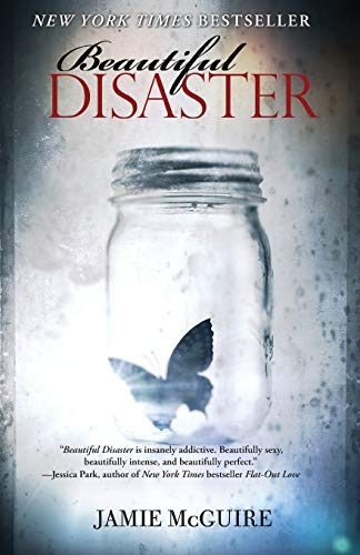9781476712048: Beautiful Disaster: A Novel (Beautiful Disaster Series)
