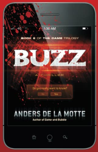 BUZZ: Book 2 of The Game Trilogy (Signed First Edition): Anders de La Motte
