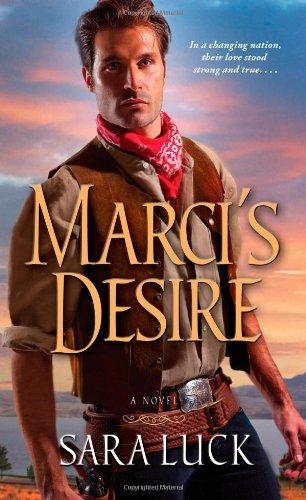 Marci's Desire: Luck, Sara