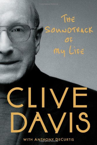 The Soundtrack of My Life: Clive Davis