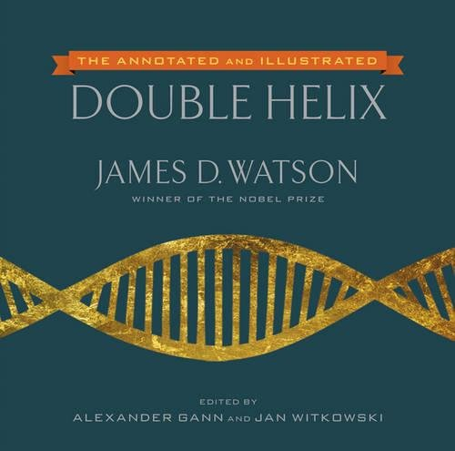 9781476715490: The Annotated And Illustrated Double Helix