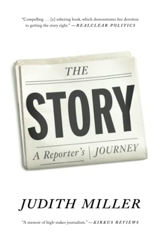 The Story: A Reporter's Journey: Judith Miller