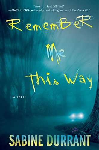 9781476716329: Remember Me This Way: A Novel