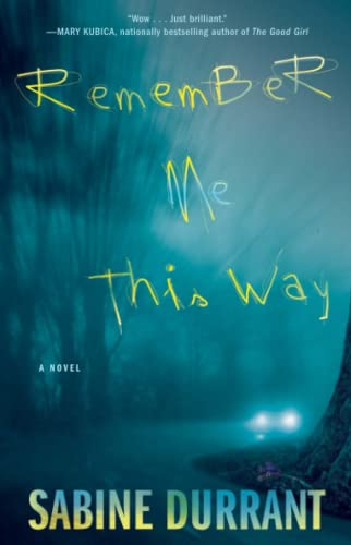 9781476716336: Remember Me This Way: A Novel