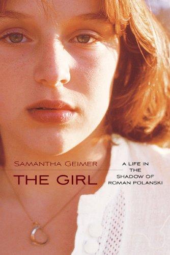9781476716831: The Girl: A Life in the Shadow of Roman Polanski