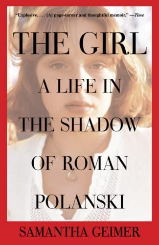 9781476716848: The Girl: A Life in the Shadow of Roman Polanski