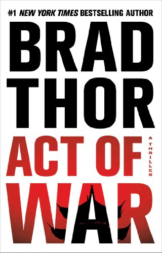 Act of War: A Thriller (14) (The Scot Harvath Series)