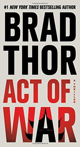 9781476717135: Act of War: A Thriller (Scot Harvath)