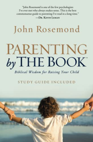 9781476718712: Parenting by The Book: Biblical Wisdom for Raising Your Child