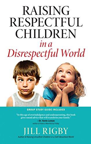 9781476718781: Raising Respectful Children in a Disrespectful World