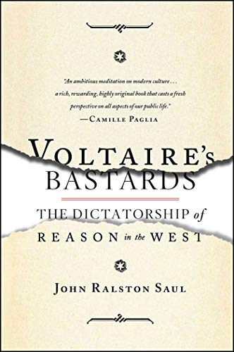 9781476718965: Voltaire's Bastards: The Dictatorship of Reason in the West