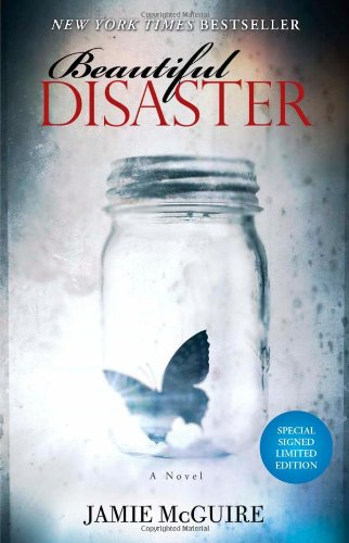 9781476719078: Beautiful Disaster Signed Limited Edition: A Novel (Beautiful Disaster Series)