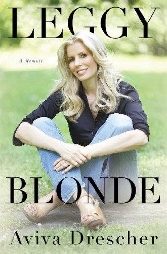 9781476722115: Leggy Blonde: A Memoir