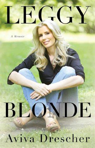 9781476722146: Leggy Blonde: A Memoir