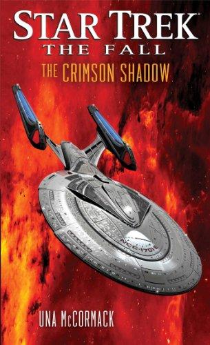 The Fall: The Crimson Shadow (Star Trek) (9781476722207) by Una McCormack