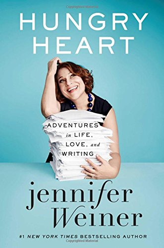 9781476723402: Hungry Heart: Adventures in Life, Love, and Writing