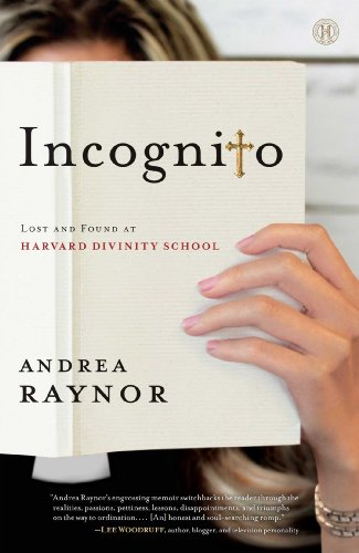 9781476723457: Incognito: Lost and Found at Harvard Divinity School