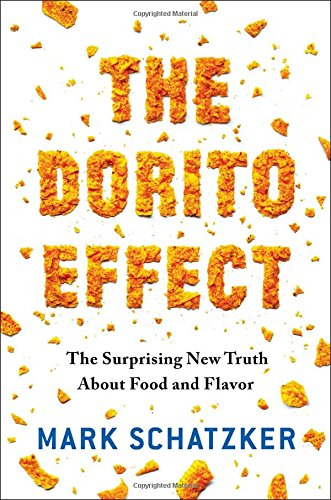 9781476724218: The Dorito Effect: The Surprising New Truth About Food and Flavor