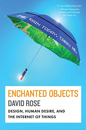 9781476725635: Enchanted Objects: Design, Human Desire and the Internet of Things