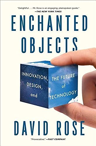 9781476725642: Enchanted Objects: Innovation, Design, and the Future of Technology