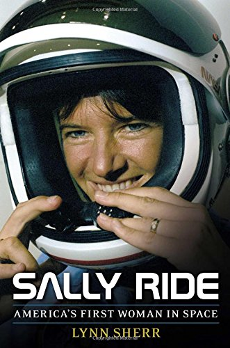 Sally Ride; America's First Woman in Space