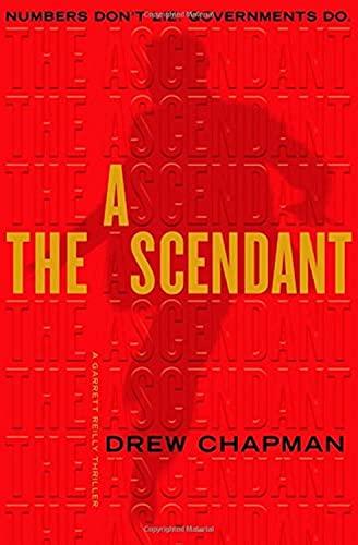 The Ascendant: A Garrett Reilly Thriller: Chapman, Drew