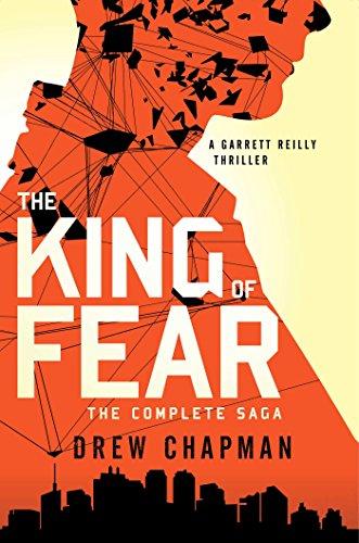 9781476725918: The King of Fear: A Garrett Reilly Thriller