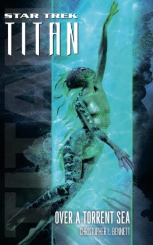 9781476726076: Star Trek: Titan #5: Over a Torrent Sea (Star Trek: The Next Generation)