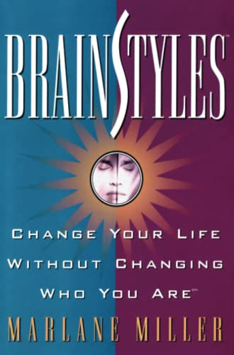 9781476726267: Brainstyles: Change Your Life Without Changing Who You Are
