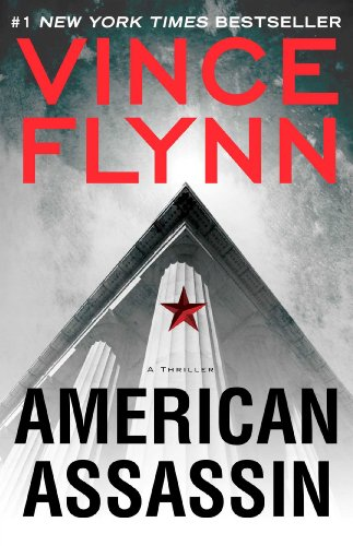 9781476726373: American Assassin: A Thriller (A Mitch Rapp Novel)