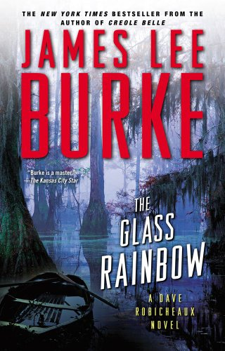 The Glass Rainbow: A Dave Robicheaux Novel (1476726469) by James Lee Burke