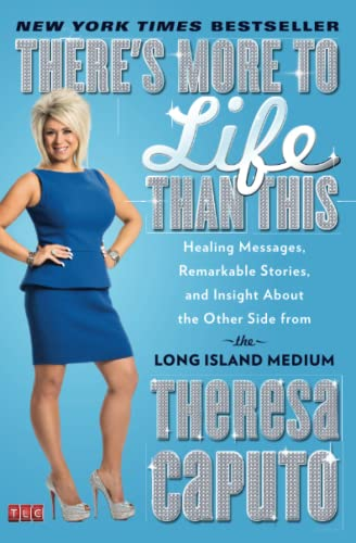 9781476727080: There's More to Life Than This: Healing Messages, Remarkable Stories, and Insight About the Other Side from the Long Island Medium