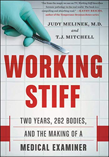 9781476727257: Working Stiff: Two Years, 262 Bodies, and the Making of a Medical Examiner