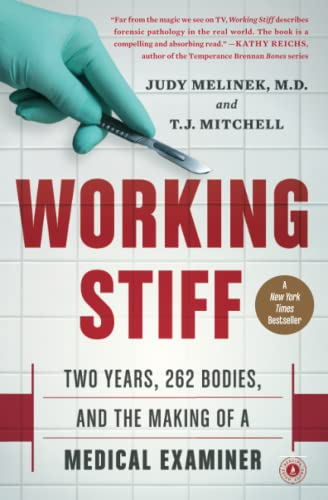 9781476727264: Working Stiff: Two Years, 262 Bodies, and the Making of a Medical Examiner