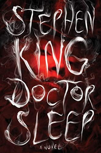 DOCTOR SLEEP: A NOVEL: King, Stephen