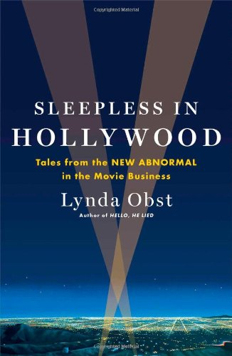 9781476727745: Sleepless in Hollywood: Tales from the New Abnormal in the Movie Business