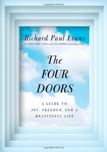 9781476728179: The Four Doors: A Guide to Joy, Freedom, and a Meaningful Life