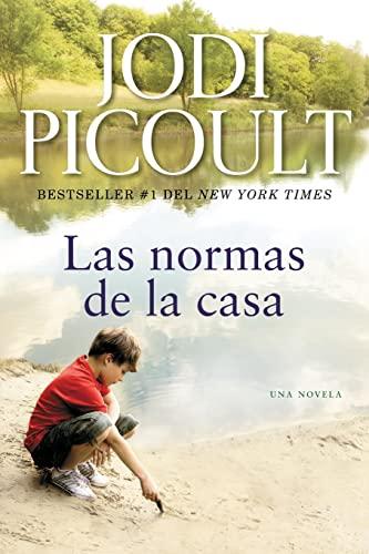 9781476728360: Las normas de la casa: Una novela (Atria Espanol) (Spanish Edition)
