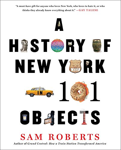 9781476728797: A History of New York in 101 Objects