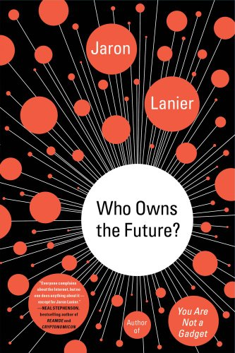 9781476729862: Who Owns the Future?