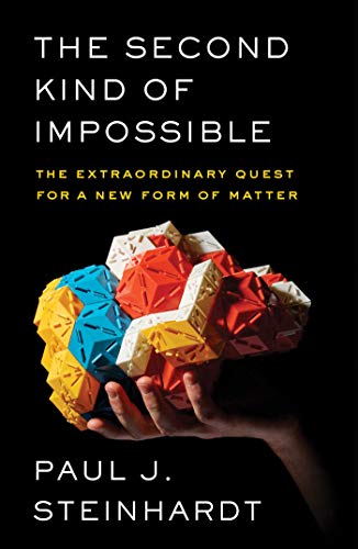 9781476729923: The Second Kind of Impossible: The Extraordinary Quest for a New Form of Matter