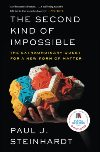 9781476729930: The Second Kind of Impossible: The Extraordinary Quest for a New Form of Matter
