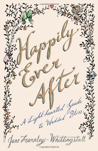 9781476730219: Happily Ever After: A Light-hearted Guide to Wedded Bliss