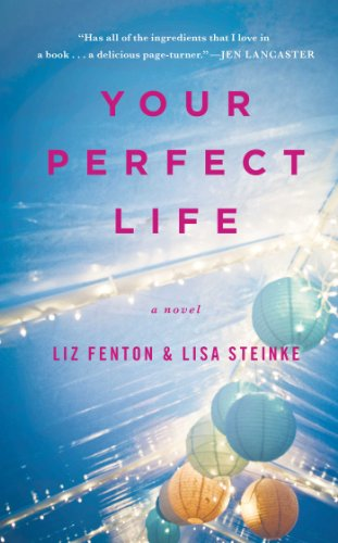 9781476730578: Your Perfect Life: A Novel