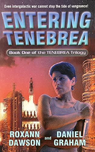 Entering Tenebrea (Tenebrea Trilogy): Daniel Graham
